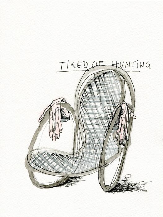 Tired Of Hunting